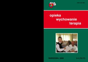 """""""Opieka – Wychowanie – Terapia"""" 2008/3-4"""