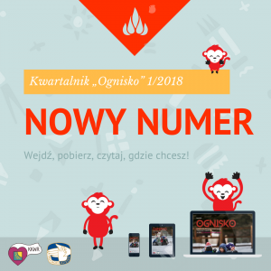 """Kwartalnik """"Ognisko"""" nr 1/2018"""