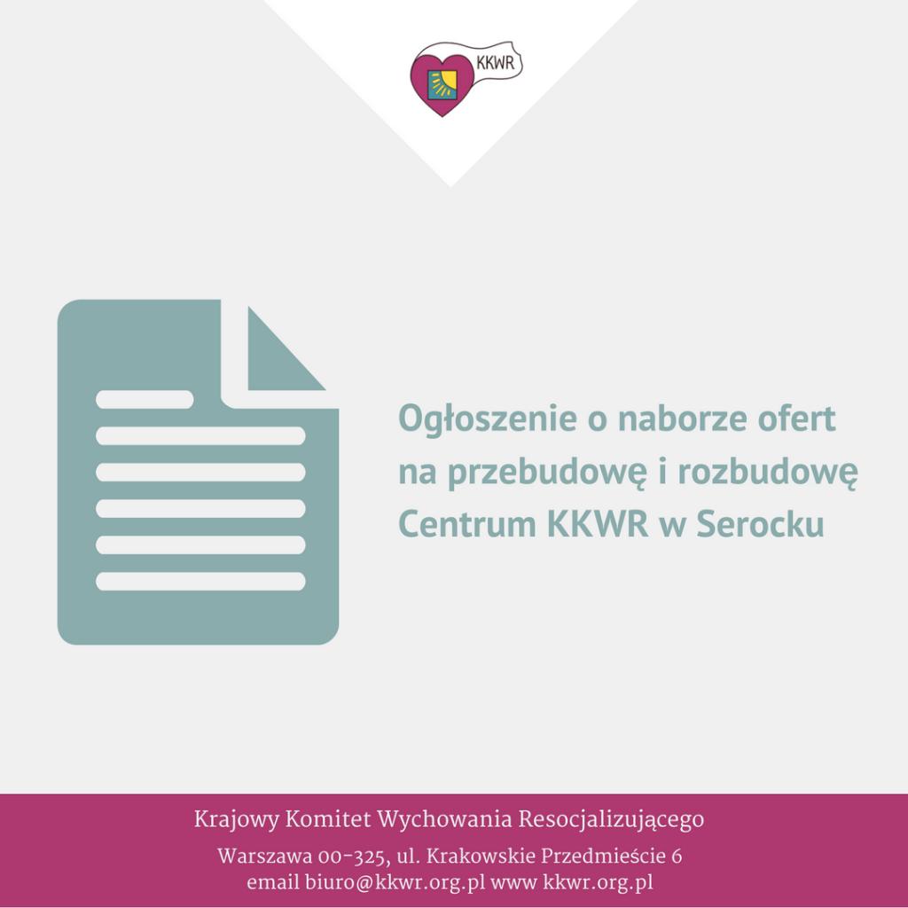KKWR Ogłoszenie o naborze ofert na przebudowę i rozbudowę Centrum w Serocku